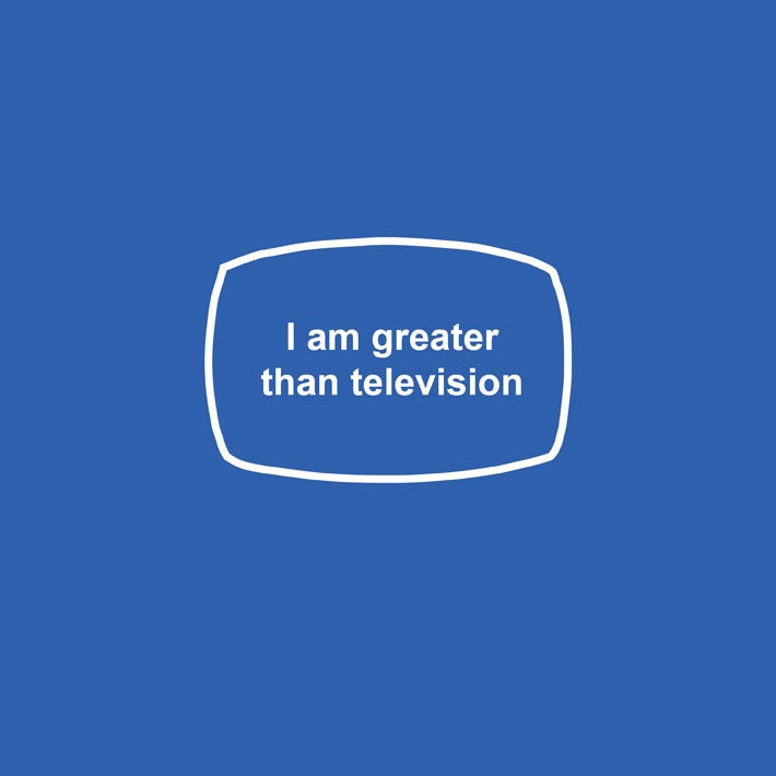 Image of I am greater than television - mens