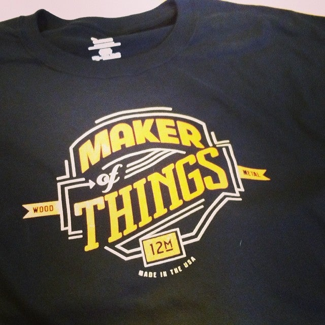 """Image of T-Shirt """"Maker of Things"""""""