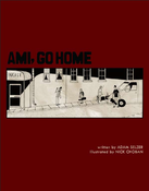 Image of Adam Selzer- Ami, Go Home - Graphic Novel (FYI013)