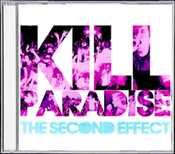 "Image of Kill Paradise - ""The Second Effect"""