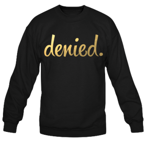 Image of DENIED *GOLD FOIL*