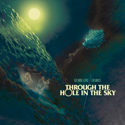 Image of Old Man Lizard/Earthmass - 'Through the Hole in the Sky' 7'' CLEAR