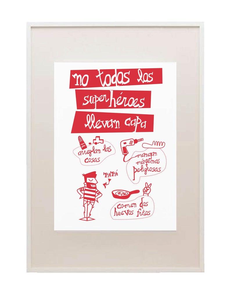 Image of Lámina  «No todos los superhéroes llevan capa»