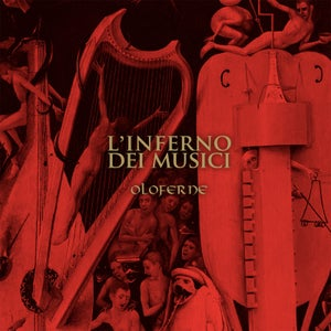 Image of L'inferno dei Musici (2014)