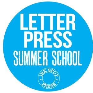 Image of LETTERPRESS SUMMER SCHOOL: Mon. Sept. 11th. - Fri. Sept.15th. 2017 £ 395.00