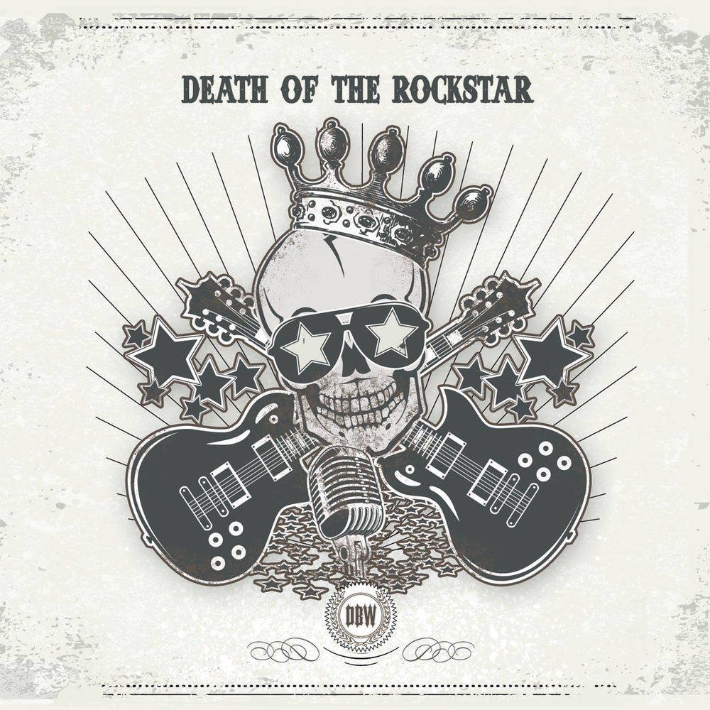 Image of Death Of The Rockstar