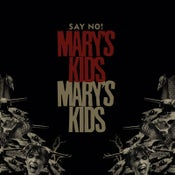 "Image of Mary's Kids - Say No!"" LP (red-black swirled vinyl)"