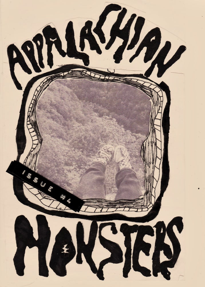 Image of Appalachain Monsters Zine Issue #4