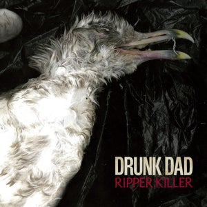 Image of DRUNK DAD Ripper Killer