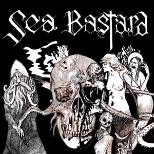 Image of Sea Bastard Scabrous new LP CD