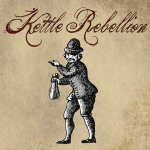"""Image of Kettle Rebellion - """"Kettle Rebellion"""" LP"""