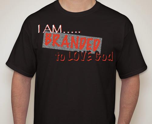 Image of I AM Branded to LOVE God