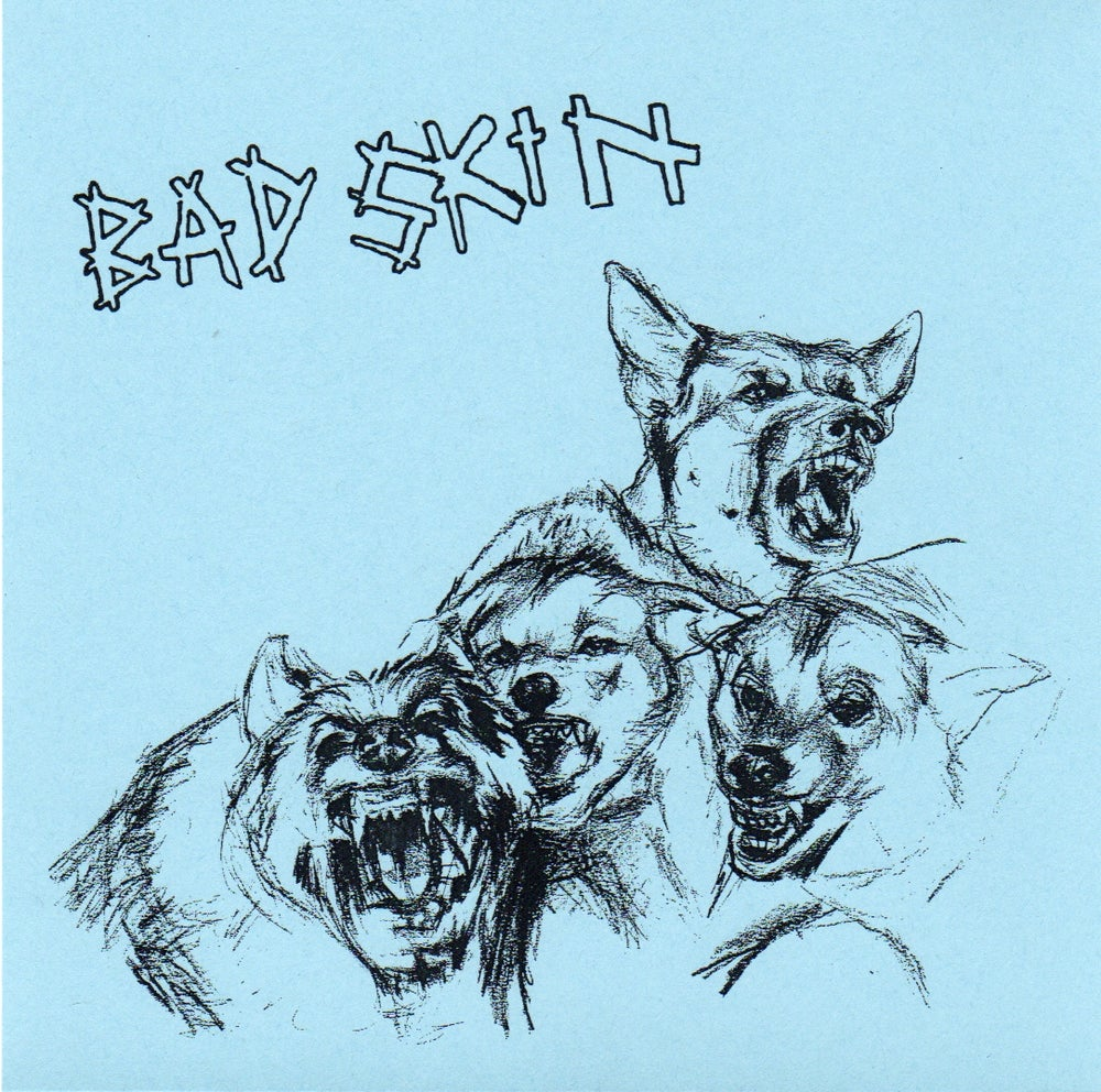 """Image of Bad Skin 'We're Dogs' 7"""""""