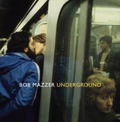 Image of Underground by Bob Mazzer