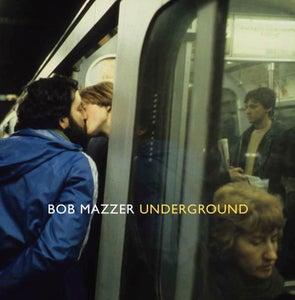 Image of Underground by Bob Mazzer (Published by Spitalfields Life Books)