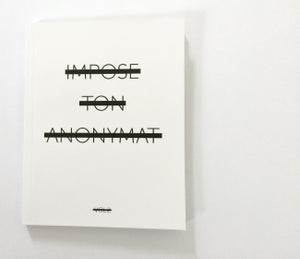 Image of IMPOSE TON ANONYMAT Vol. 2