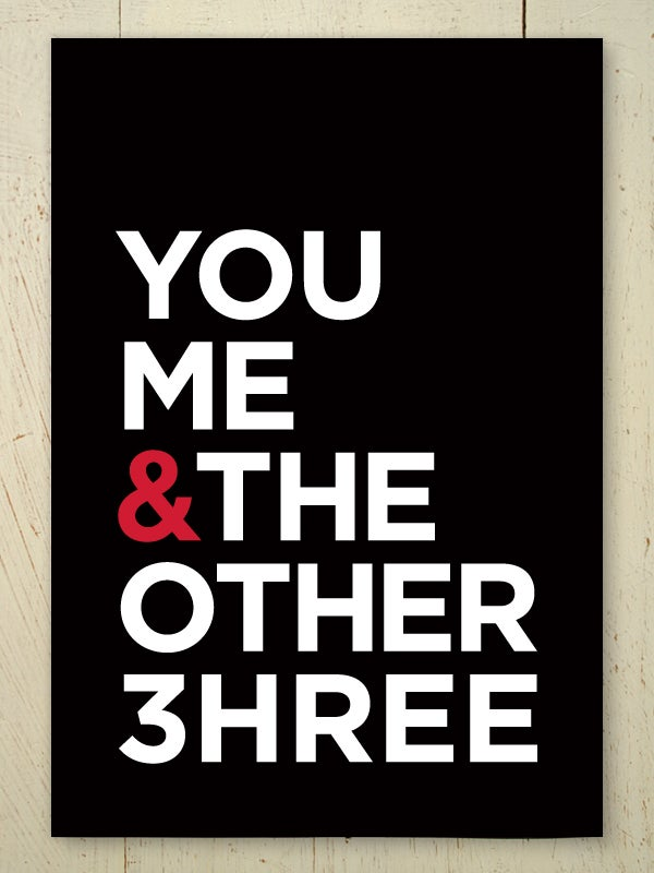 Image of You Me & The Other 3 art print