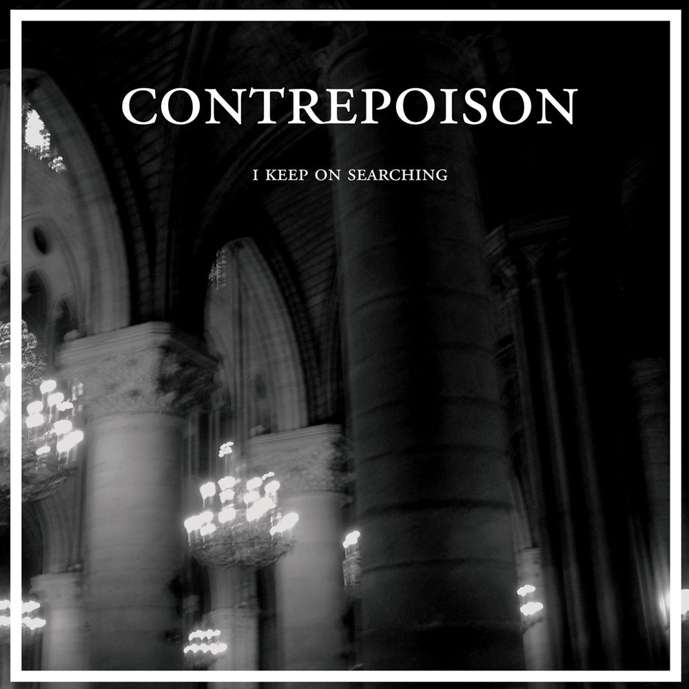 """Image of CONTREPOISON - I Keep On Searching 12"""" EP"""