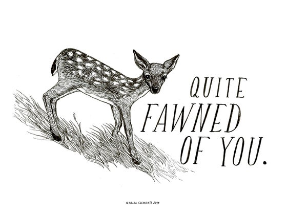Image of Fawned Of You / Mini Print