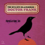 "Image of Dr. Frank & The Bye Bye Blackbirds - ""Even Hitler Had A Girlfriend b/w Population: Us"" 7"" - Clear"