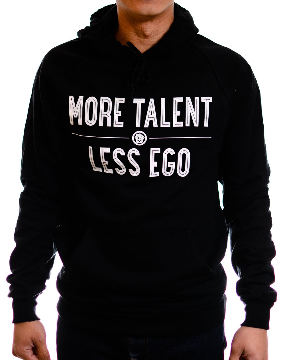 Image of More Talent Less Ego Pullover Hoodie