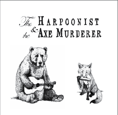 Image of Harpoonist and the Axe Murderer S/T CD