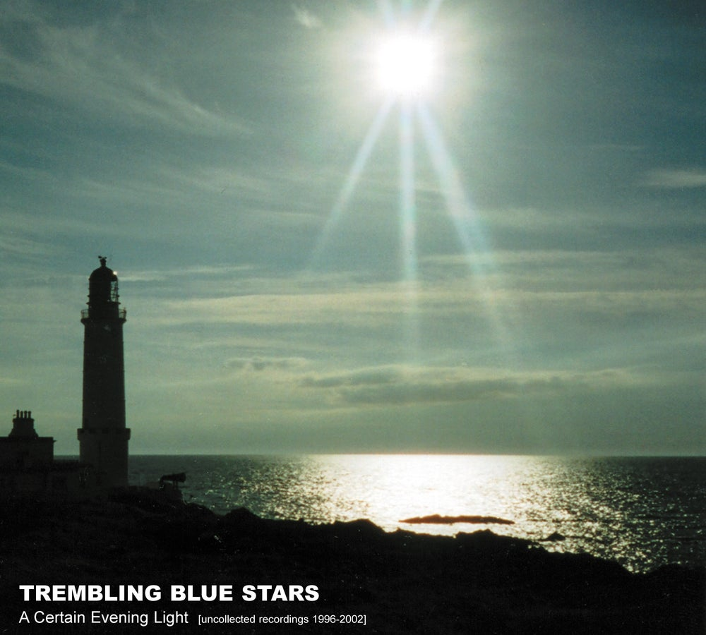 Image of TREMBLING BLUE STARS - A Certain Evening Light (Digipak CD)