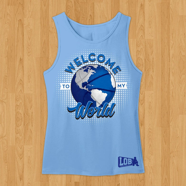 "Image of ""Welcome to My World"" Tank"
