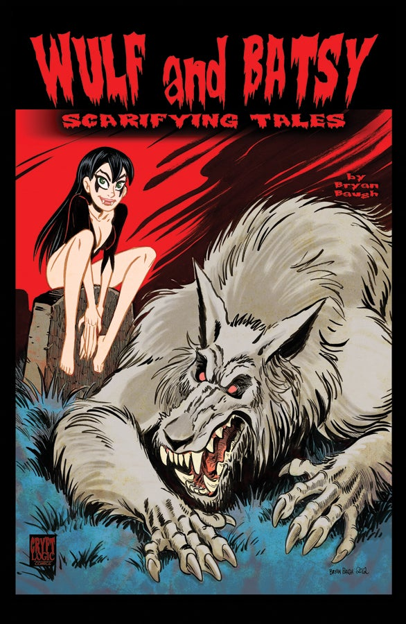 Image of Wulf and Batsy: Scarifying Tales