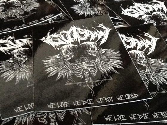Image of We Live We Die We Rot We Grind Sticker