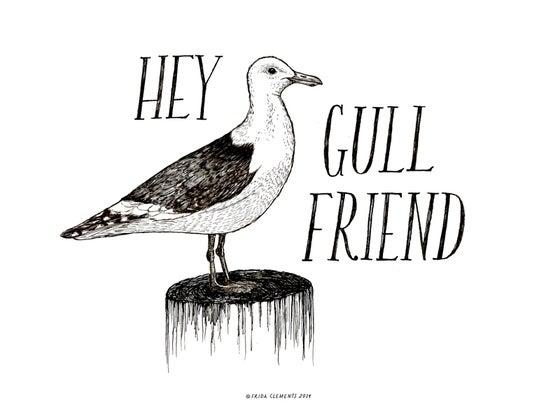 Image of Hey Gull Friend / Mini Print