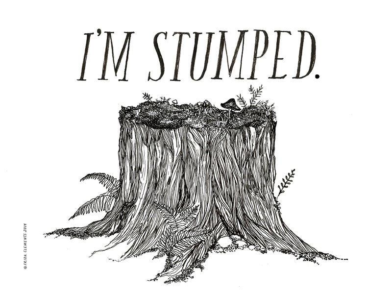 Image of I'm Stumped / Mini Print
