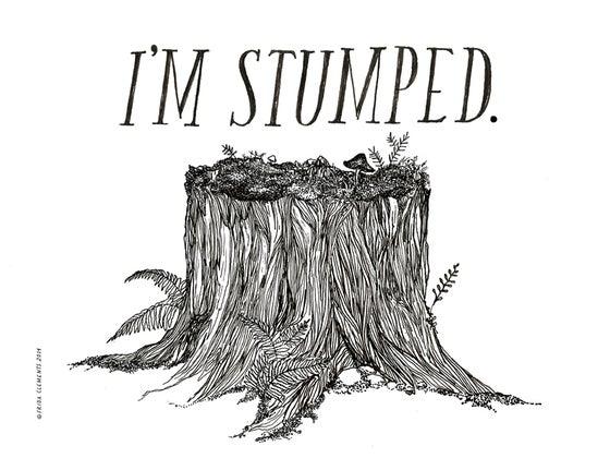 Image of I'm Stumped / Mini Print