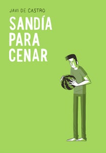 Image of 'Sandía para cenar' de Javi de Castro