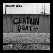 """Image of HEARTLESS -certain death- 7""""inch"""