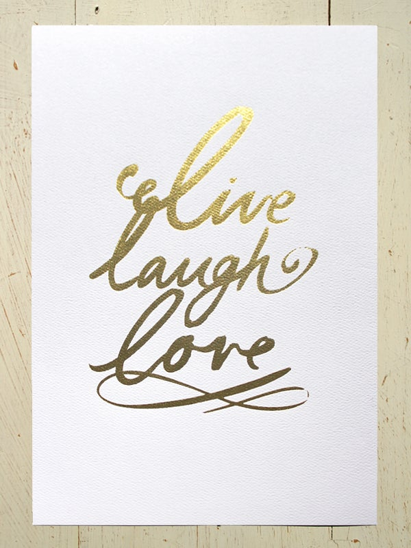 Image of Live laugh love typographic art print - Gold Foil