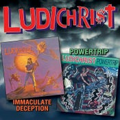 "Image of LUDICHRIST ""Immaculate Deception & Powertrip"" Double CD"