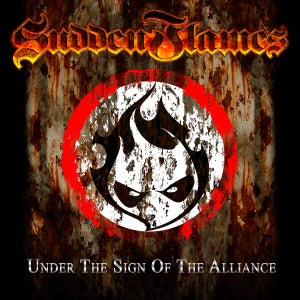 Image of SuddenFlames - Under the Sign of the Alliance (2014) or SuddenFlames - Death Might Be Late (2013)