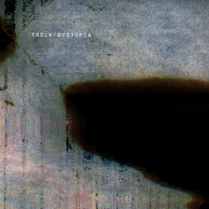 Image of Trdlx - Dystopia (CD)