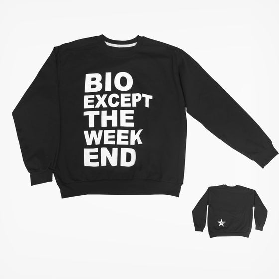 Image of SWEAT BIO EXCEPT THE WEEK-END