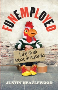 Image of Funemployed: Life as an Artist in Australia (Book)