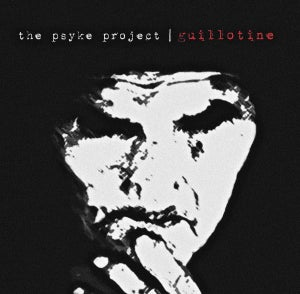 Image of The Psyke Project - Guillotine (180G LP w/CD inside)