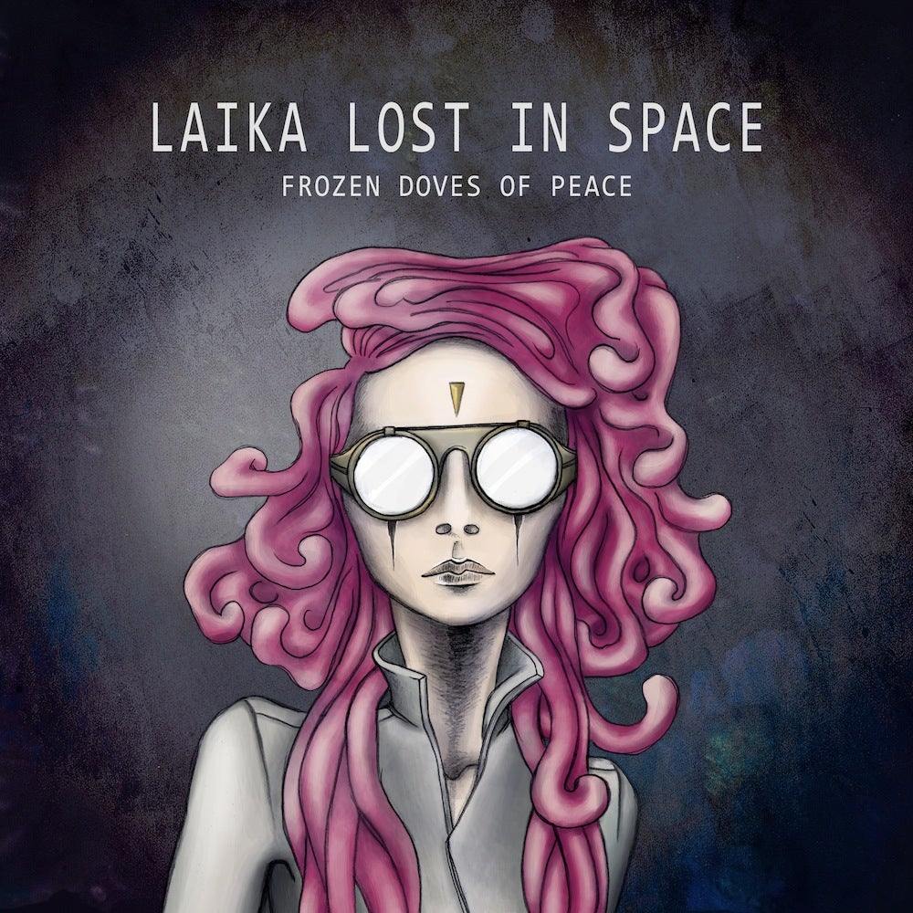 Image of Laika lost in Space - Frozen Doves of Peace (Album)