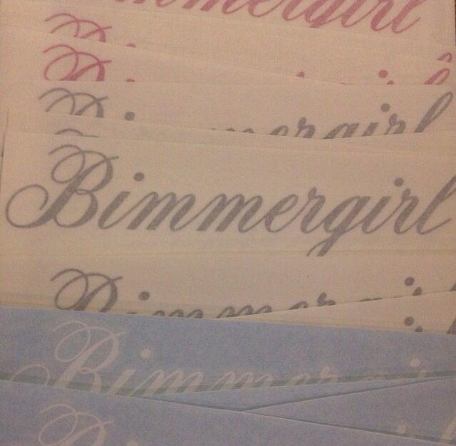 Image of Bimmer girl script decal