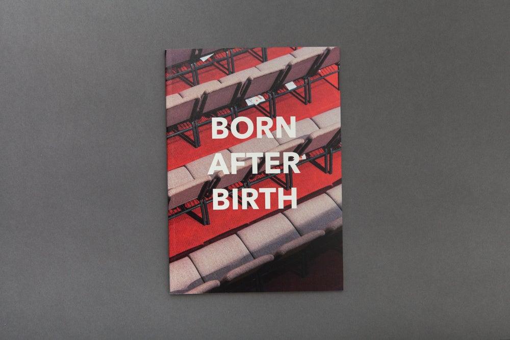 Image of Born After Birth  Zine