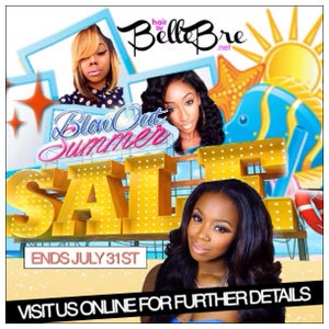 Image of SUMMER BLOWOUT SALE  Website is back up www.hairbybellebre.net