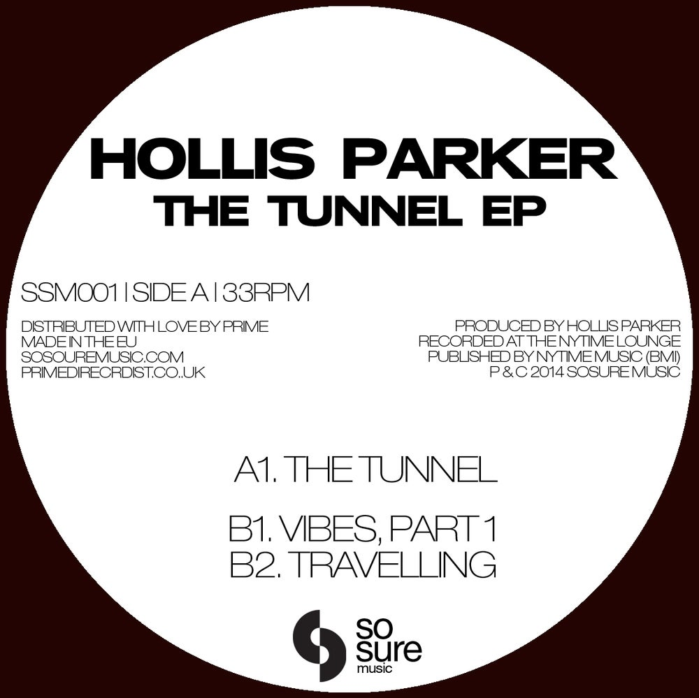 Image of Hollis Parker - The Tunnel EP (SSM001)