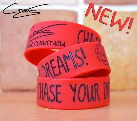 Image of Chase Your Dreams! Craig's Red Wristband!