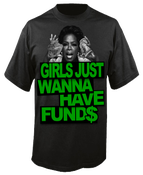 Image of Girls Just Wanna Have Fund$