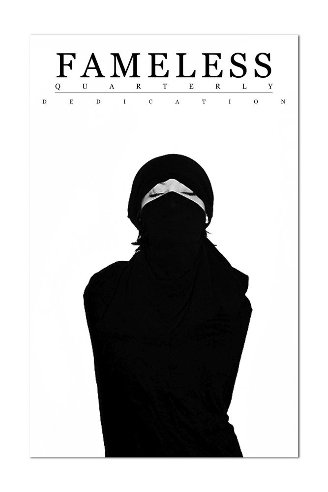 Image of Fameless Quarterly: DEDICATION